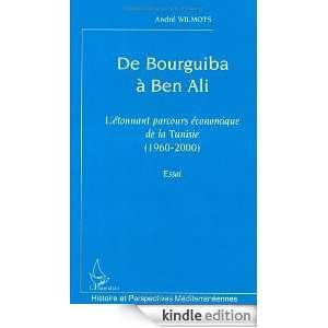 De Bourguiba à Ben Ali  Létonnant parcours économique de la