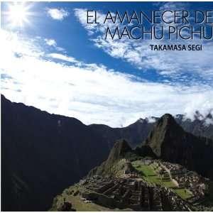 Takamasa Segi   Machu Picchu No Yoake Inka Teikoku Ten