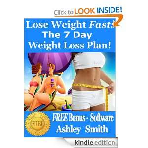 Lose Weight Fast: The 7 Day Weight Loss Plan Recipes, Exercises