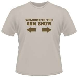 FUNNY T SHIRT  Welcome To The Gun Show Funny Toys & Games