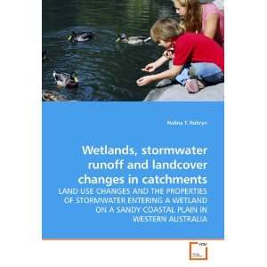 Wetlands, stormwater runoff and landcover changes in catchments: LAND