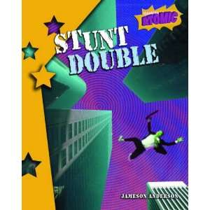 Stunt Double: Level 4 (Raintree: Atomic): Level 4