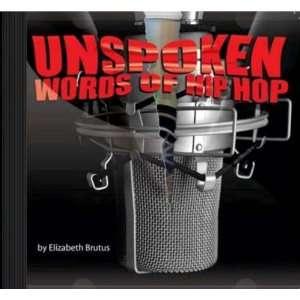 Unspoken Words Of Hip Hop (9780980246506) Elizabeth