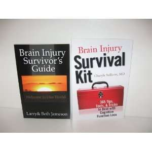 Brain Injury (2 books) Brain Injury Survivors Guide Welcome to Our