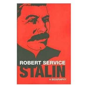 Stalin Publisher: Belknap Press of Harvard University Press: Robert