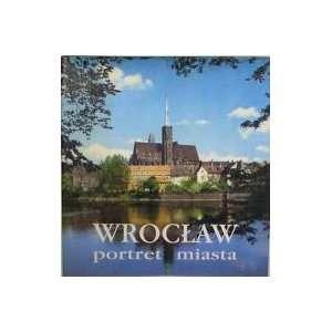 Wroclaw: portret miasta: Books
