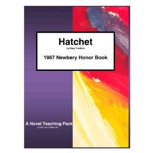 Hatchet by Gary Paulsen A Novel Teaching Pack