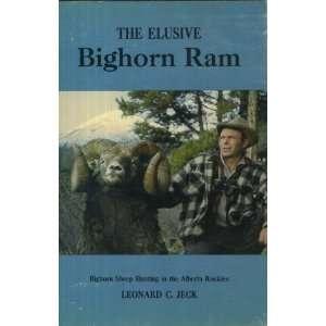 The Elusive Bighorn Ram: Bighorn Sheep Hunting in the