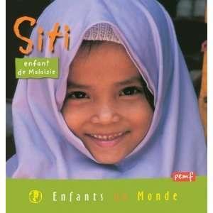 siti enfant de malaisie (9782845265684): Giraud Rey: Books