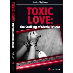 Stalking of Nicole Briscoe (9781422461952): Jessica Mathiason: Books