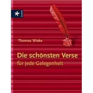 Verse für jede Gelegenheit (9783332019964): Thomas Wieke: Books