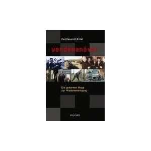 Wege zur Wiedervereinigung. (9783446402713) Ferdinand Kroh Books
