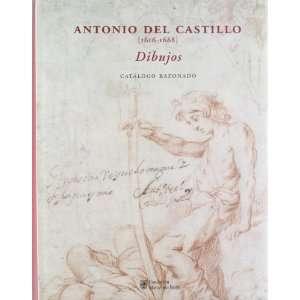 Catalogo Razonado (9788496655195) Antonio del Castillo Books