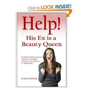 Help His Ex is a Beauty Queen Essential reading for anyone who has