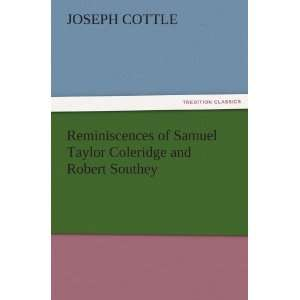 Coleridge and Robert Southey (9783842434226) Joseph Cottle Books