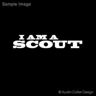 am a scout white vinyl decal