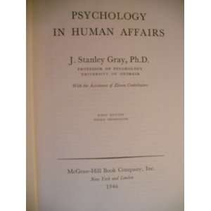 Psychology (J. F. Dashiell Consulting Editor): J. Stanley Gray: Books