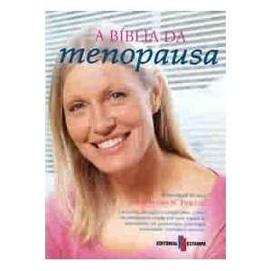A Bíblia da Menopausa (Colecção: Mulher) (9789723321531