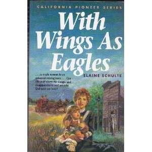 Pioneer Series, Book 4) (9781555139896) Elaine L. Schulte Books