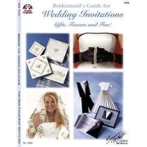 Bridemaids Guide for Wedding Invitations, Gifts, Favors