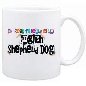 New  My Best Friend Is English Shepherd Dog  Mug Dog: Home & Kitchen