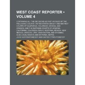 West Coast Reporter (Volume 4); Containing All the