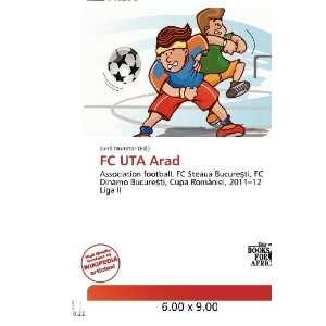 FC UTA Arad (9786200691477) Gerd Numitor Books