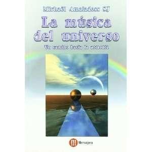 LA MÚSICA DEL UNIVERSO. Un camino hacia la armonía