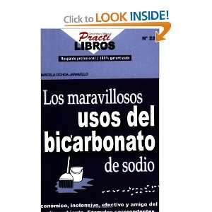Bicarbonao de Sodio (9789588204048) Marcela Ochoa Jaramillo Books