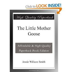 The Little Mother Goose Jessie Willcox Smith Books