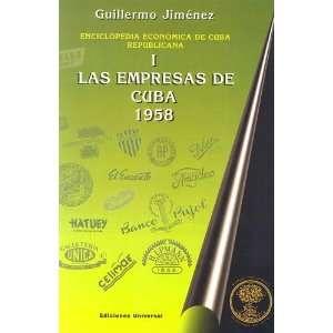 Cuba, 1958 (Spanish Edition) (9780897299046): Guillermo Jimenez: Books