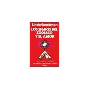 Los Signos del Zodiaco y El Amor (Spanish Edition