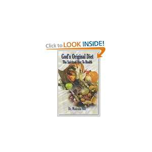 Gods Original Diet The Spiritual Way To Health (Gods Original Diet