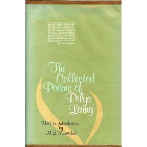 Collected Poems of Dilys Laing: Dilys Laing, M. L. Rosenthal: Books
