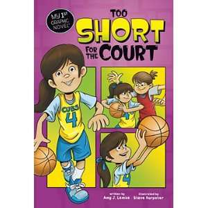 Novel Too Short For The Court (9781434232823) Amy Lemke Books