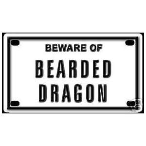 Beware of Bearded Dragon Aluminum Sign for Cages and