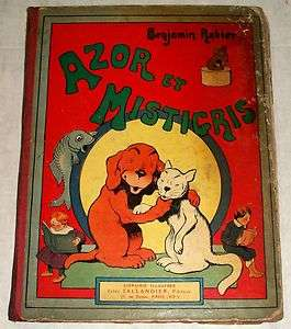 Azor Et Mistigris 1918 French Childrens Book by Benjamin Rabier