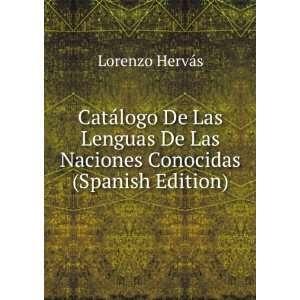 De Las Naciones Conocidas (Spanish Edition) Lorenzo Hervás Books