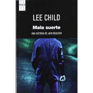 Mala suerte (9788490062289) LEE CHILD  Books