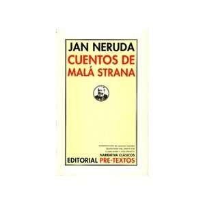 of Mala Strana (Spanish Edition) (9788481917260) Jan Neruda Books