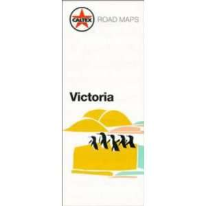 Caltex Road Maps: Victoria (9780670906918): Cartographic