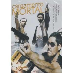 Cargamento Mortal Miguel Angel Rodriguez, Roberto Munguia
