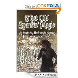 That Old Spankin Magic: Brandy Golden:  Kindle Store