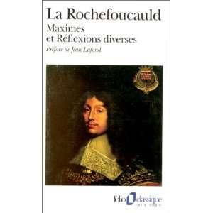 French Edition) (9782070367283): La Rochefoucauld, Jean Lafond: Books