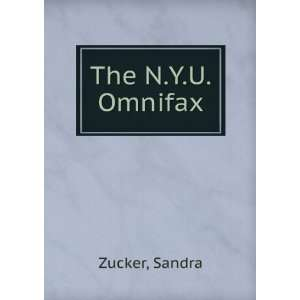 The N.Y.U. Omnifax Sandra Zucker Books
