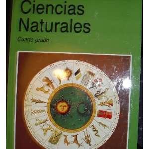 Ciencias Naturales Cuarto Grado (9789682999529) Various
