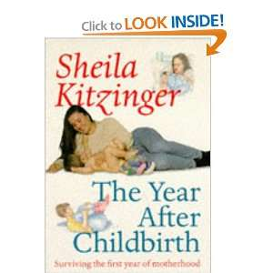 : The Year After Childbirth (9780192861658): Sheila Kitzinger: Books