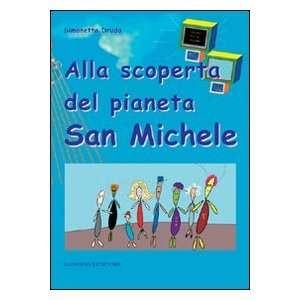 dei pianeta San Michele (9788849222265): Simonetta Druda: Books