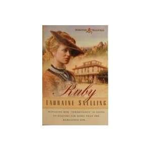 Ruby (Dakotah Treasures #1): Lauraine Snelling: Books