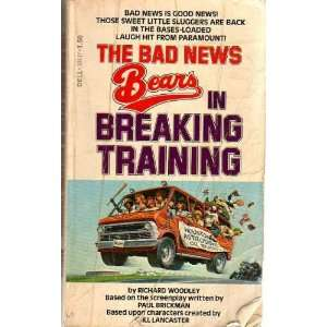 Bears in Breaking Training (9780440104179) Richard Woodley Books